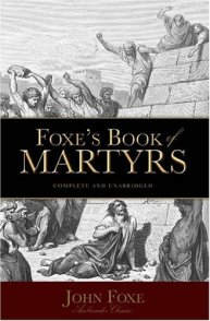 Foxes Book of Martyrs - John Foxe