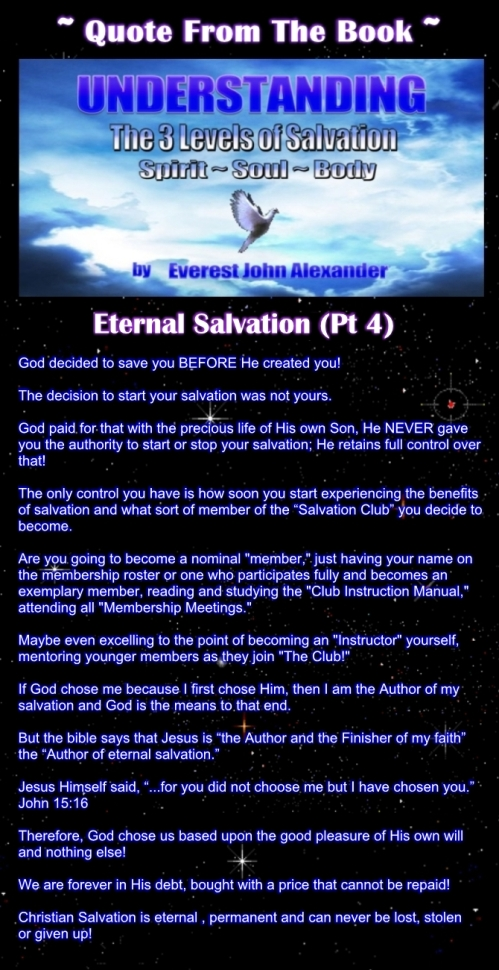 "Quote from the Great Christian Ebook ""Understanding the 3 Levels Of Salvation: Spirit, Soul and Body"" about Eternal Salvation (Part 4)"